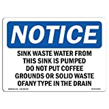 OSHA Notice Sign - Sink Waste Water from This Sink is Pumped | Choose from: Aluminum, Rigid Plastic or Vinyl Label Decal | Protect Your Business, Work Site, Warehouse & Shop Area |  Made in The USA