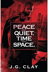 Peace and Quiet.Time and Space Paperback