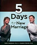 5 Days to A New Marriage, Terry Hargrave and Shawn Stoever, 1427648875
