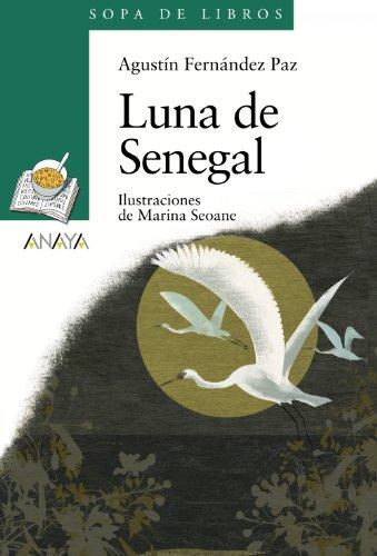 Luna de Senegal / Senegal Moon (Sopa De Libros / Book Soup) (Spanish Edition)