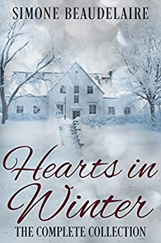 Hearts in Winter: The Complete Collection by [Beaudelaire, Simone]