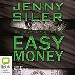 Easy Money   Jenny Siler