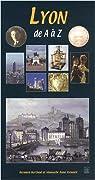 Lyon de A à Z par Berthod