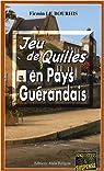 Jeu de quilles en pays guérandais par Le Bourhis