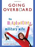 Going Overboard, Sarah Smiley, 0451218515