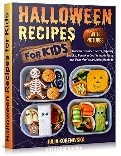 Corn Dog Halloween Recipe (Halloween Recipes  For Kids: Halloween Children Freaky Treats, Spooky Snacks, Pumpkin Crafts Made Easy and Fast for Your Little Monster. (halloween crafts ghosts, step by step)