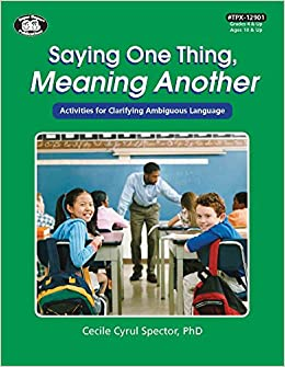 Saying One Thing Meaning Another Activities For Clarifying