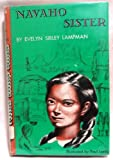 img - for Navaho sister. Illustrated by Paul Lantz book / textbook / text book