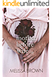 Mother Before Wife (The Compound Series Book 2)