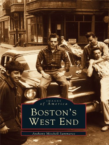 Boston's West End (Images of America (Arcadia - De Las Stores Americas Plaza