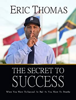 The Secret to Success by [Thomas, Eric]