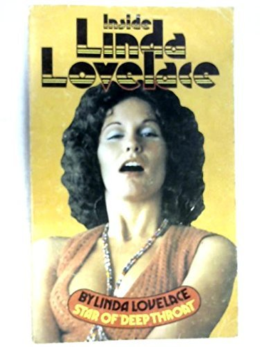 Inside Linda Lovelace: Star of Deep Throat by Linda Lovelace (1974-06-06)