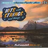 The Golden Age Of American Popular Music - Hits With Strings And Things