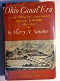 img - for Ohio canal era;: A case study of government and the economy, 1820-1861, book / textbook / text book