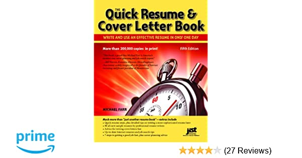 Quick Resume & Cover Letter Book: Write and Use an Effective Resume ...