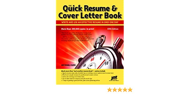 Quick Resume And Cover Letter Book: Write And Use An Effective Resume In  Only One Day: Michael Farr: 9781593578565: Books   Amazon.ca