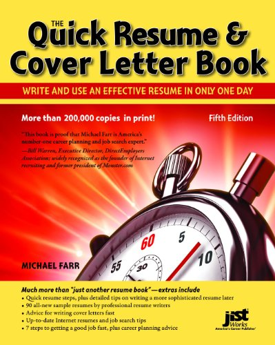 (Quick Resume & Cover Letter Book: Write and Use an Effective Resume in Just One Day (Quick Resume and Cover Letter Book))