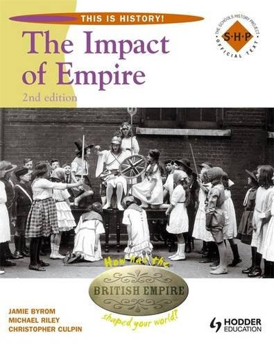 The Impact of Empires (This Is History!): Michael Riley, Jamie ...