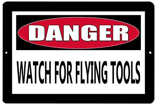 (Rogue River Tactical Funny Metal Warning Tin Sign Wall Decor Man Cave Bar Danger Watch for Flying Tools)