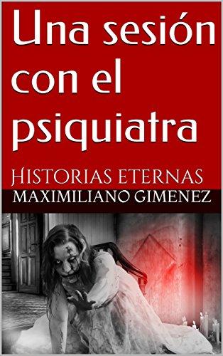 Una sesión con el psiquiatra: Historias eternas (Spanish (Halloween 2017 Murders)