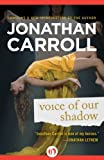 Front cover for the book Voice of Our Shadow by Jonathan Carroll