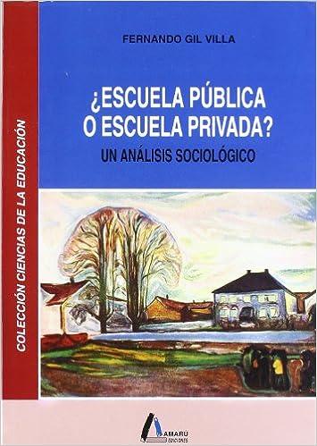 Libro Escuela Pública o Privada