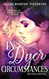 In Dyer Circumstances: The Final Chapter (Ren Dyer Series Book 2)