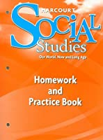 Harcourt Social Studies: Homework and Practice Book Student Edition Grade K