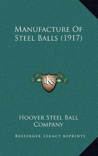 Manufacture Of Steel Balls (1917) PDF