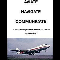 AVIATE NAVIGATE COMMUNICATE