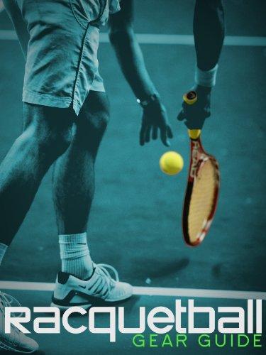 Racquetball Gear Guide