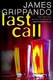 Last Call: A Novel of Suspense (Jack Swyteck)