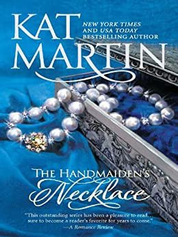 The Handmaiden's Necklace (The Necklace Trilogy Book 3) by [Martin, Kat]