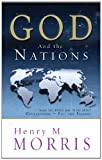 God and the Nations, Henry Morris, 0890513899
