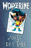 img - for Wolverine: Worst Day Ever book / textbook / text book