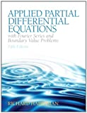 img - for Applied Partial Differential Equations with Fourier Series and Boundary Value Problems (5th Edition) [Hardcover] [2012] (Author) Richard Haberman book / textbook / text book