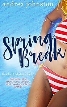 Spring Break Phoebe Madsen Part ebook product image