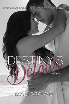 Destiny's Detour by [Brown, Mari]