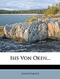 Isis Von Oken..., Anonymous, 1275069851