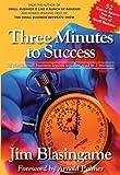Three Minutes to Success