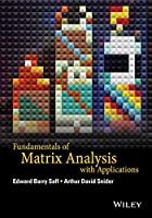 Fundamentals of Matrix Analysis with Applications Front Cover