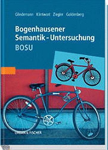 Bogenhausener Semantik-Untersuchung (BOSU)