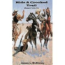 Ride A Crooked Trail (Bonnett Series Book 4)