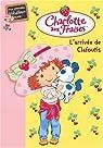 Charlotte aux Fraises, Tome 4 : L'arrivée de Clafoutis par Quenot