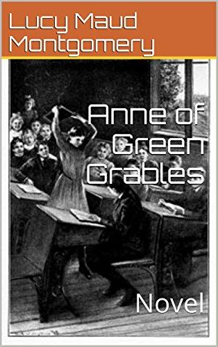 Anne of Green Grables: Novel