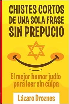 Chistes Cortos Sin Prepucio.: El mejor humor judío para
