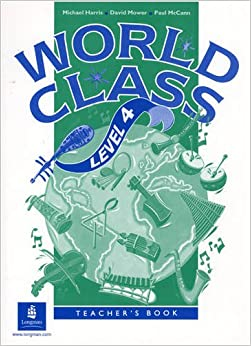 World Class: Teacher's Book Level 4 (World Club)
