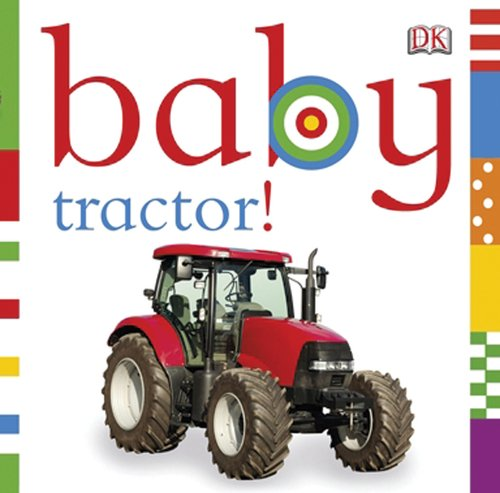 Early Farm Tools (Baby: Tractor!)