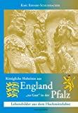 """Königliche Hoheiten aus England """"zu Gast"""" in der Pfalz: Lebensbilder aus dem Hochmittelalter"""