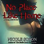 No Place Like Home | Nicole Sobon